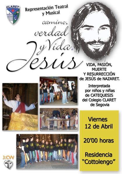 Musical. Jesús. Camino, Verdad y Vida. Valencia 12-04-13